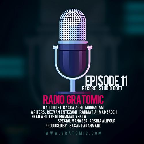 دانلود آهنگ رادیو گراتومیک قسمت 11