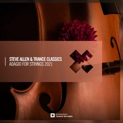 دانلود آهنگ Steve Allen ADAGIO FOR STRINGS 2021 ft Trance Classics