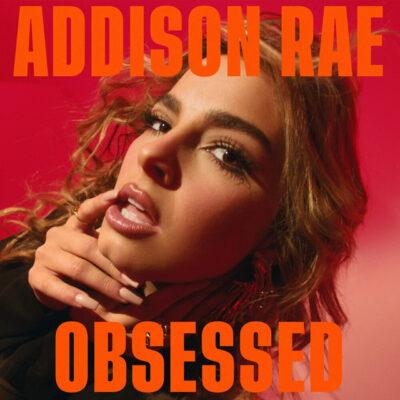 دانلود آهنگ Addison Rae Obsessed