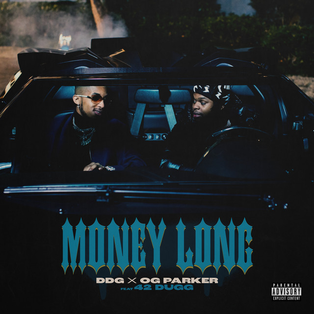 دانلود آهنگ DDG Money Long feat OG Parker and 42 Dugg